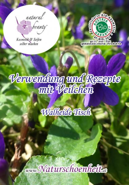 Verwendung und Rezepte mit Veilchen