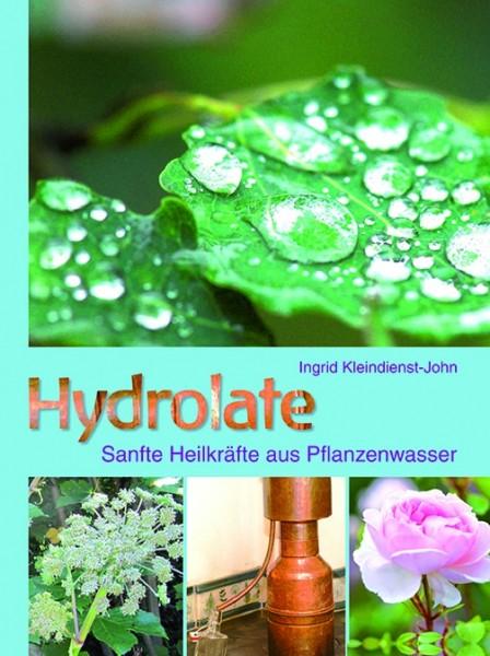 Hydrolate - Sanfte Heilkräfte aus Pflanzenwasser, z. Z. nicht lieferbar