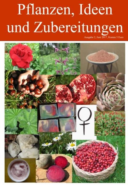 HEFT 2, Pflanzen, Ideen und Zubereitungen